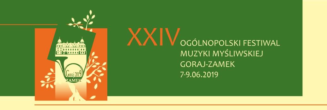 XXIV Ogólnopolski Festiwal Muzyki Myśliwskiej – Goraj-Zamek 2019 r.