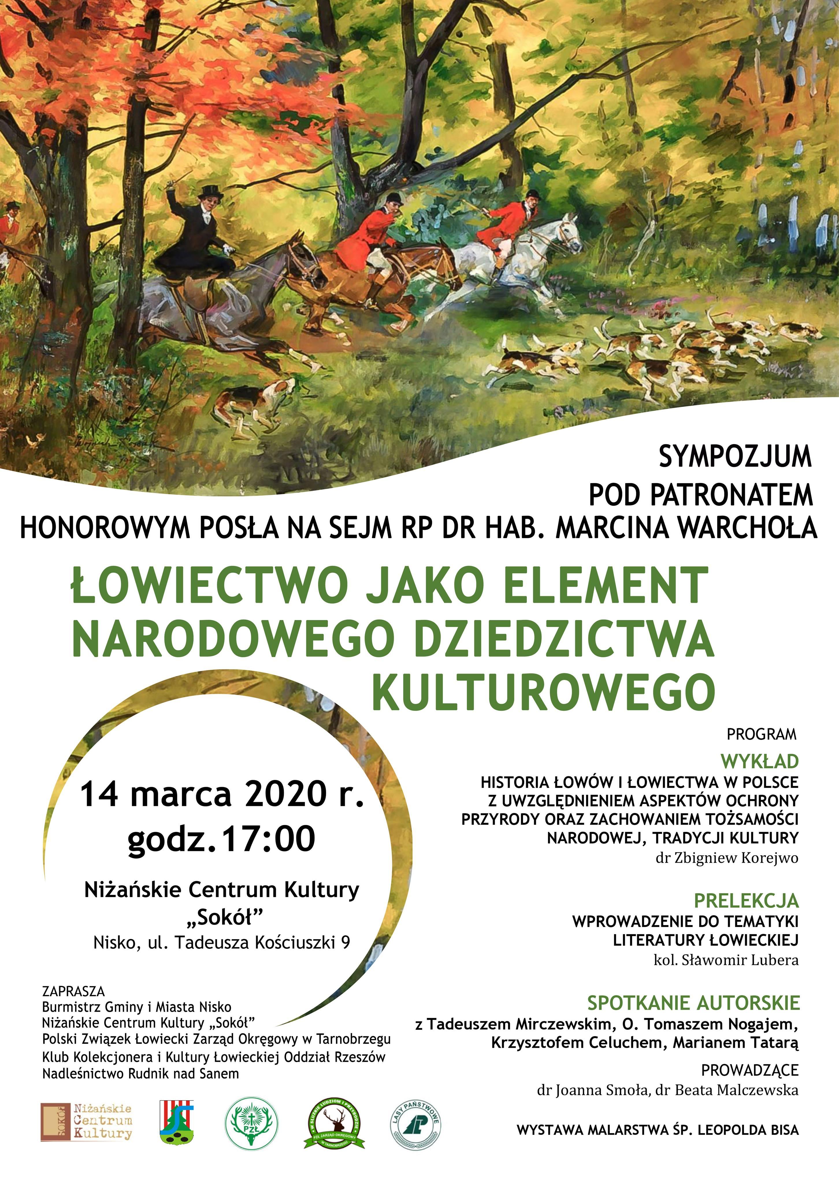 """👉14.03.2020 r. Nisko-Sympozjum """"Łowiectwo jako element narodowego dziedzictwa kulturalnego"""""""